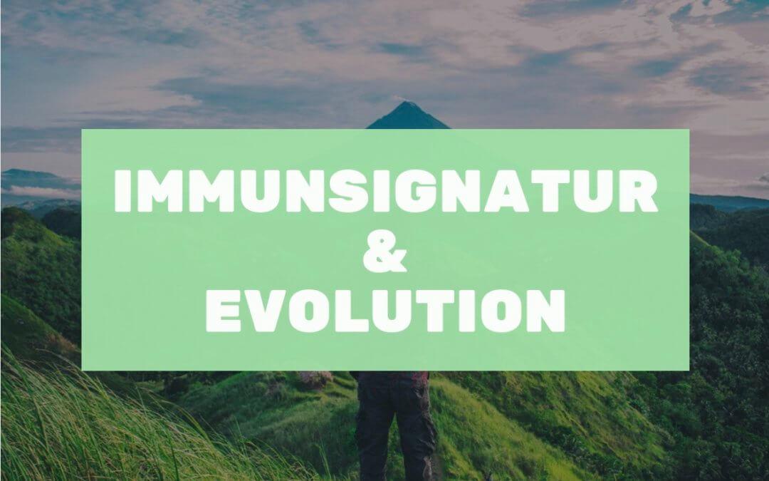 Die Immunsignatur im evolutionären Kontext