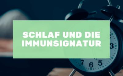 Schlaf und die Immunsignatur