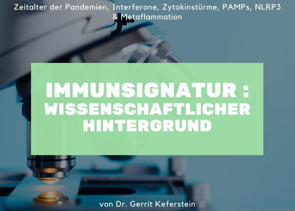 Immunsignatur : Der wissenschaftliche Hintergrund