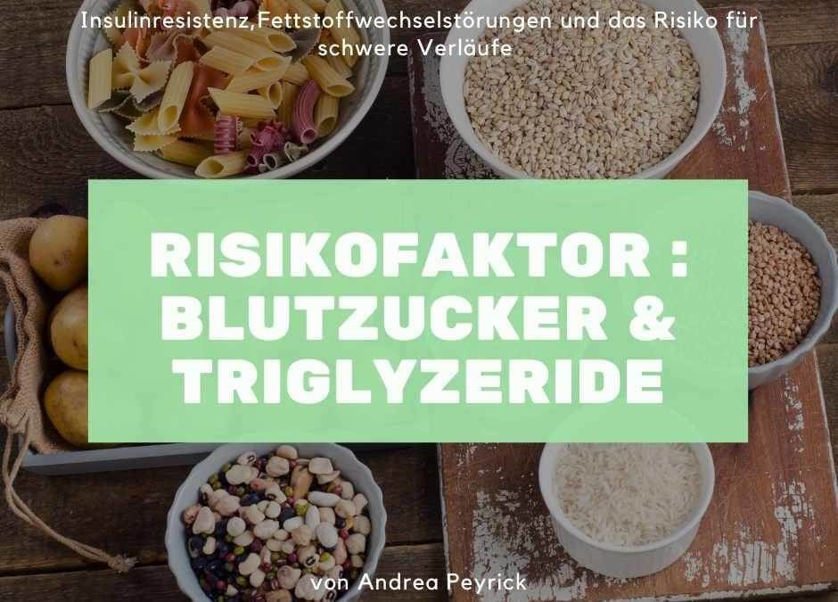 Risikofaktor : Blutzucker und Triglyzeride