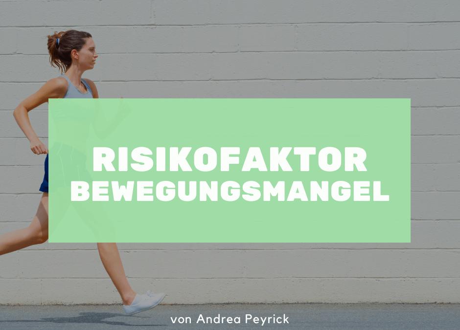 Risikofaktor Bewegungsmangel